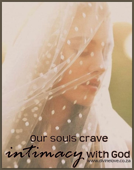 16 April 2013 our soul craves intimacy with God