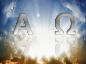 22 March 2013 Alpha and Omega