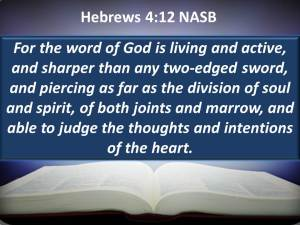 Hebrews-4-12-For-the-Word-of-God-is-living-and-active-and-sharper-than-any-two-edged-sword.