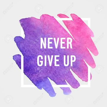 "Motivation poster ""Never give up"" Vector illustration."