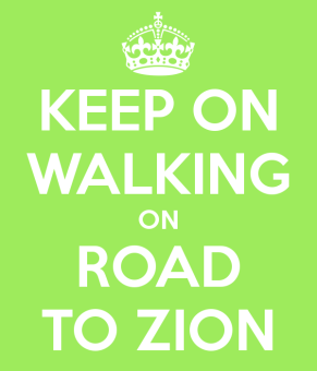 keep-on-walking-on-road-to-zion